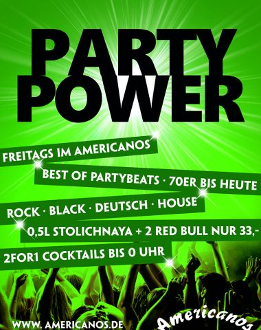 Party Power - Every Friday